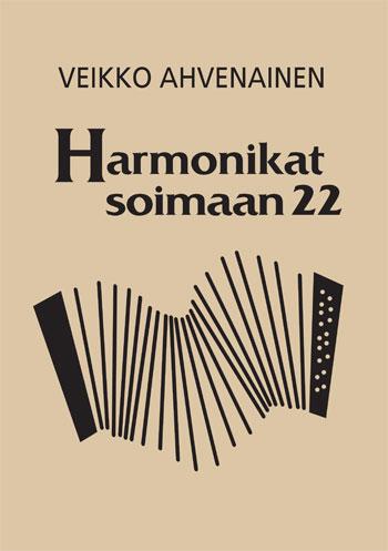 Veikko Ahvenainen - Harmonikat soimaan 22
